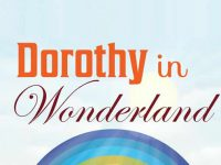 Dorothy in Wonderland at dlr Mill Theatre, Dundrum, south Dublin