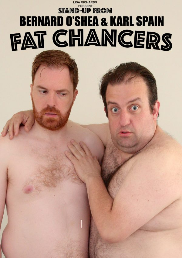 Fat Chancers Karl Spain and Bernard O'Shea